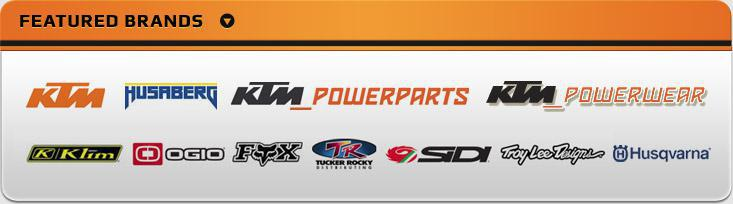 We proudly carry products from KTM, Husaverg, KTM Powersports, KTM Powerwear, Klim, Ogio, Fox, Tucker Rocky, Sidi, Troy Lee, and Husqvarna.