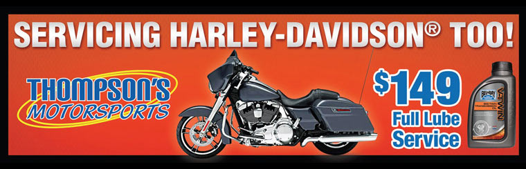 Servicing Harley-Davidson Too! $149 Full Lube Service.