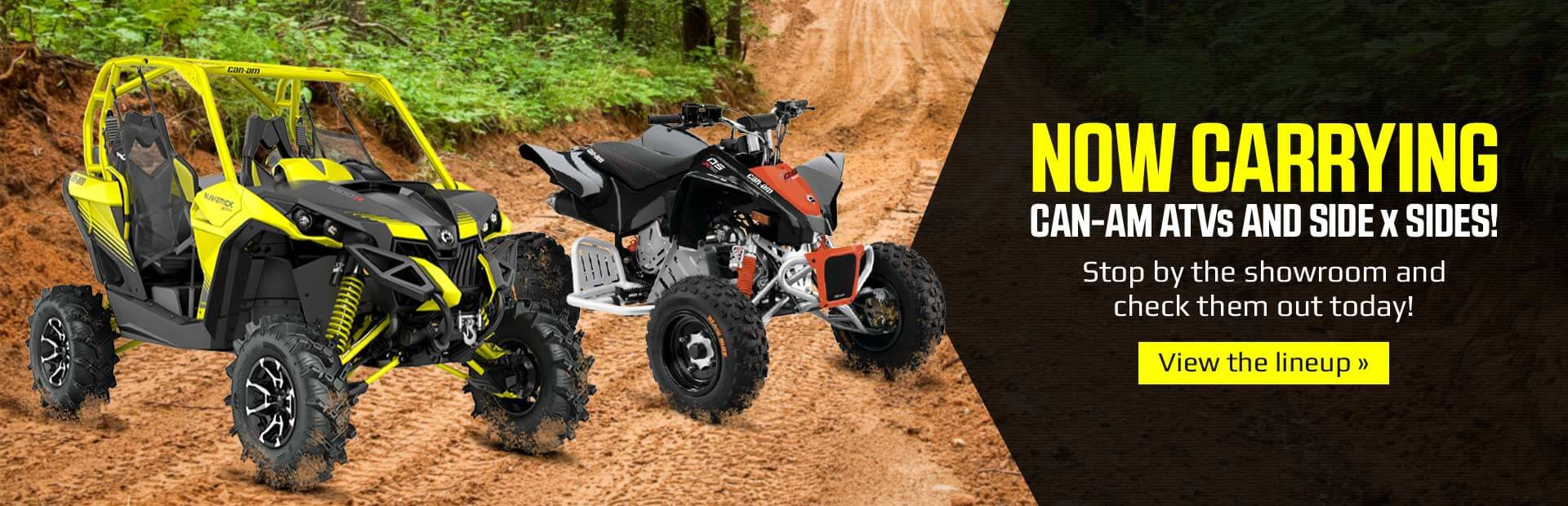 Now Carrying Can-Am ATVs and Side x Sides: Stop by the showroom and check them out today!