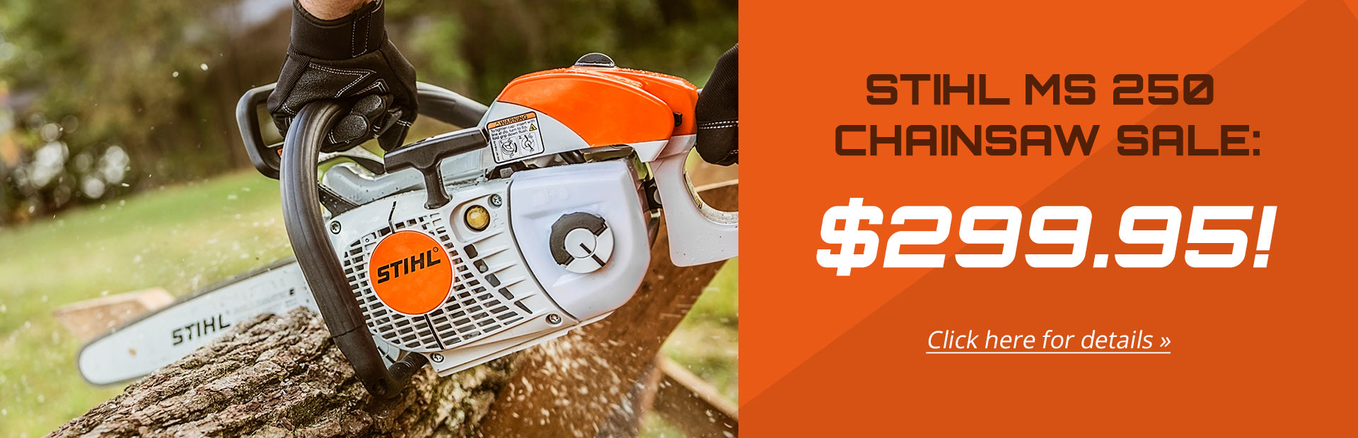 The STIHL MS 250 chainsaw is on sale for $299.95!