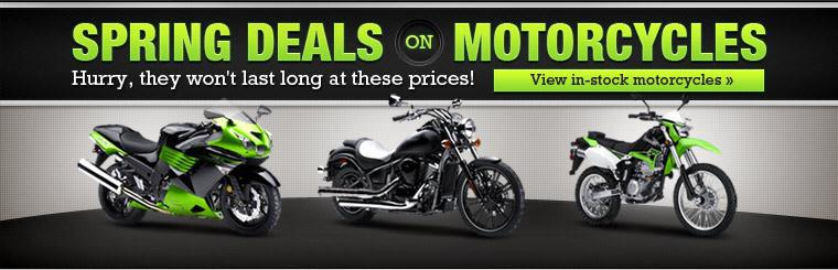Spring deals on motorcycles. Hurry, they won't last long at these prices! Click here to view in-stock motorcycles.