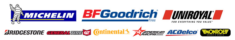We carry products from Michelin®, BFGoodrich®, Uniroyal®, Bridgestone, General Tire, Continental, American Racing, AC Delco, and Monroe Shocks.