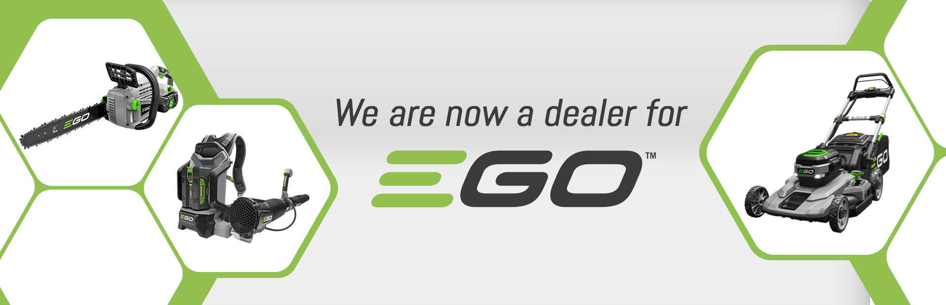 We are now a dealer for EGO!