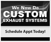 We Now Do Custom Exhaust Systems