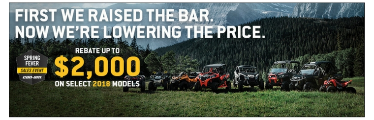 Save up for $2,000 during the CanAm Spring Fever Sales Event!