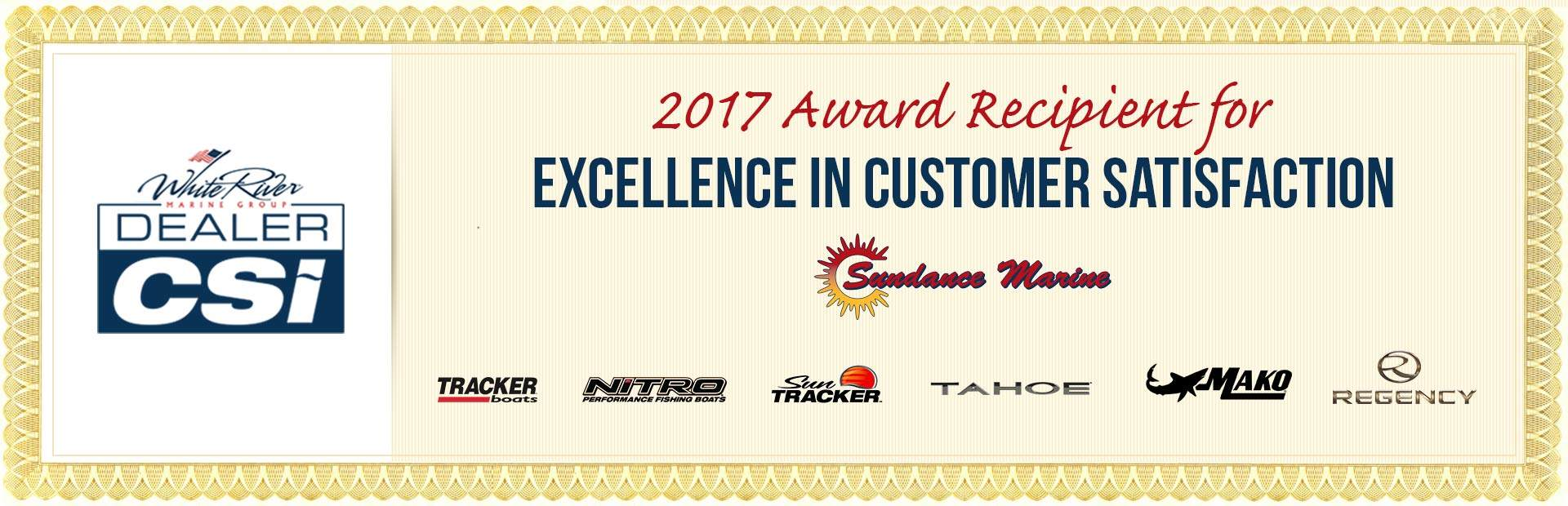 Sundance Marine was a recipient of the 2017 White River Marine Group Dealer CSI Award for excellence in customer satisfaction!