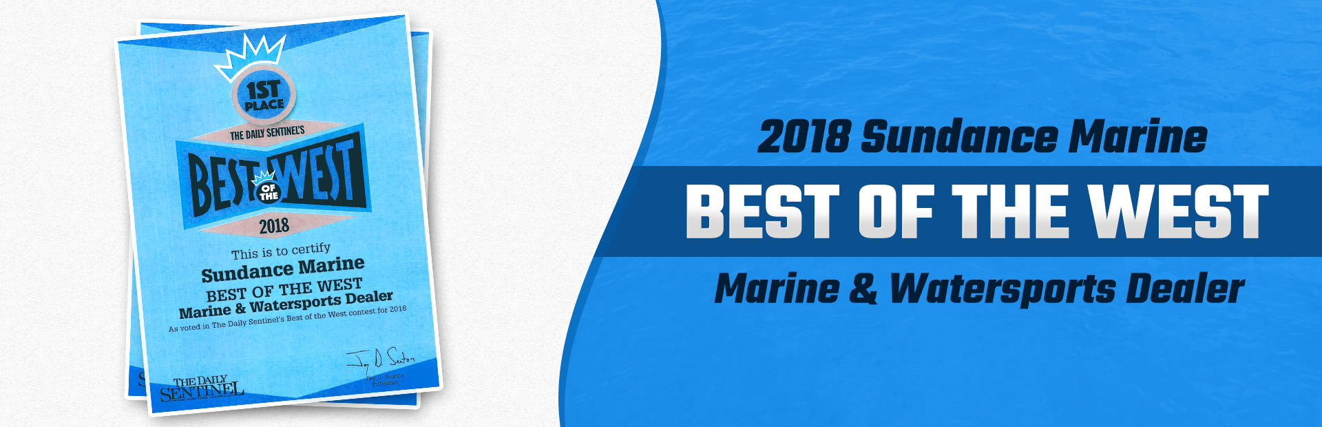 Sundance Marine is the 2018 Best of the West Marine & Watersports Dealer! Click here to learn more.