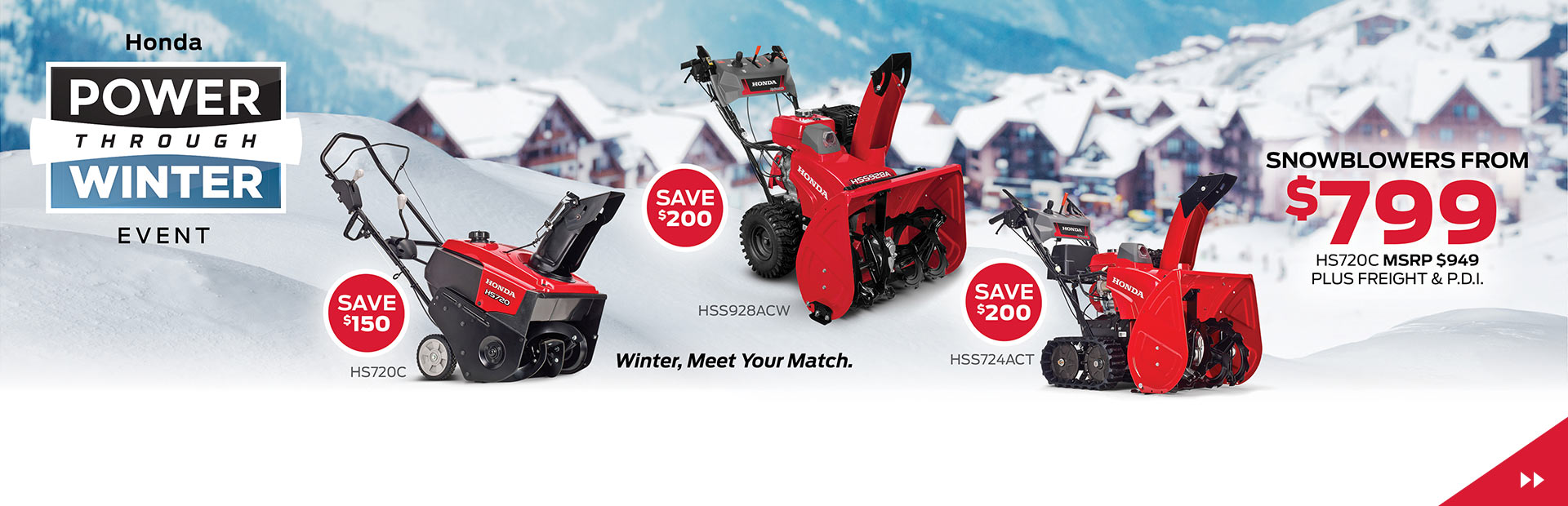Honda Power Through Winter Event - Snowblowers from $799, SAVE Up To $200!