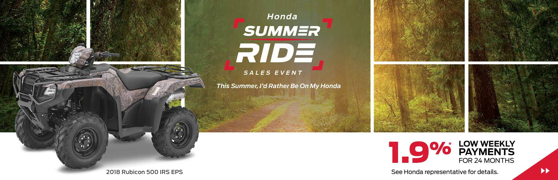 Honda Summer Ride Sales Event - Financing from 1.9% oac for 24 months!