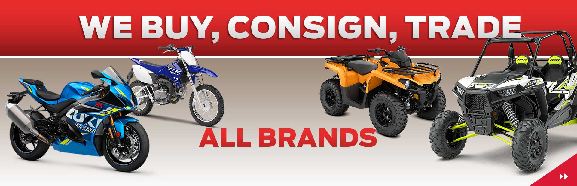 We Buy, Consign, Trade ALL BRANDS! Find out more