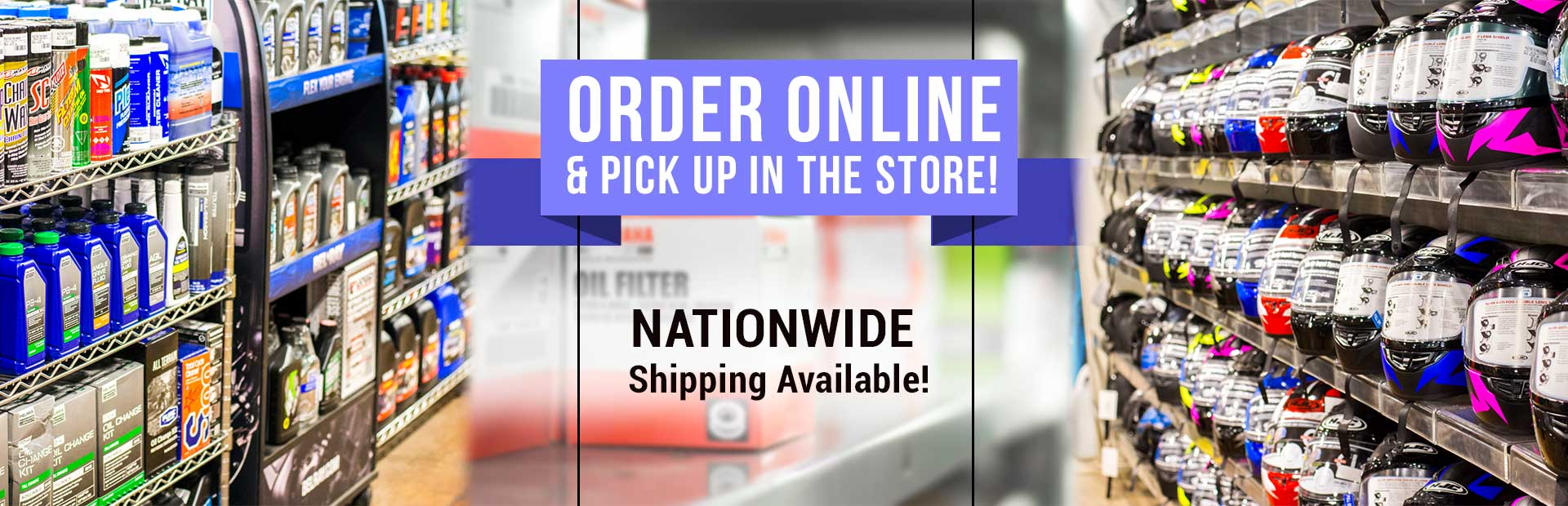 Order online and pick up in the store! Nationwide shipping is available!