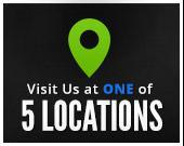 Visit Us at One of 5 Locations