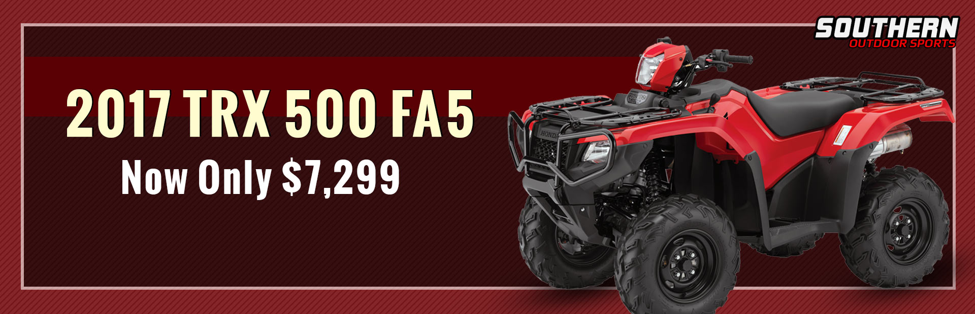 The 2017 Honda TRX 500 FA5 is now only $7,299!