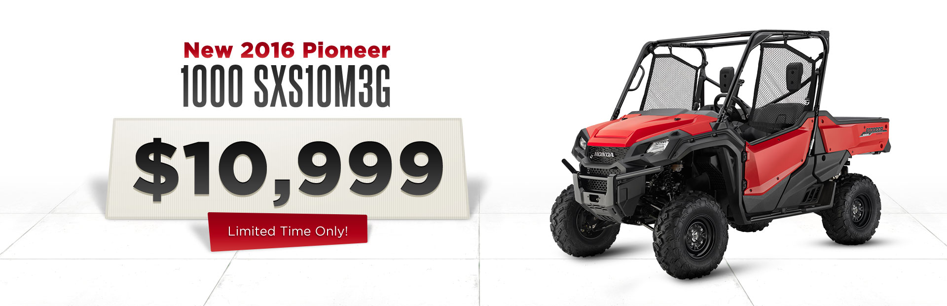 Get the new 2016 Honda Pioneer 1000 SXS1OM3G for just $10,999 for a limited time only!
