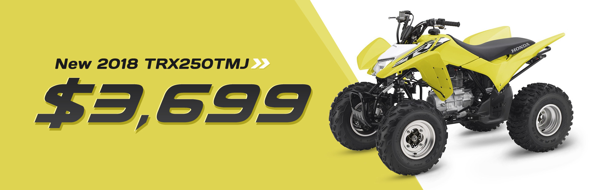 Get the new 2018 Honda TRX250TMJ for just $3,699!