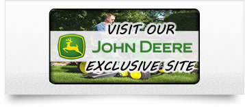 Visit Our John Deere Exclusive Site - Click Here