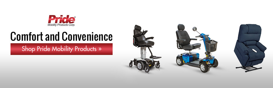 We carry Pride mobility products.