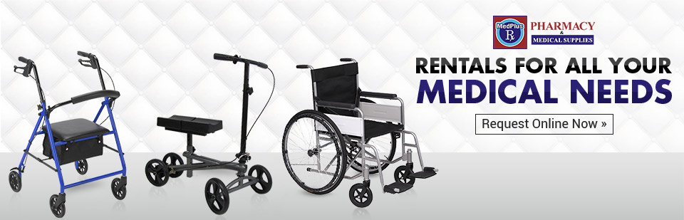 MedPlus Pharmacy Medical Supply carries rentals for all your medical needs! Click here to request yours online.