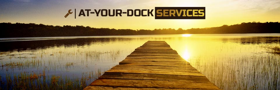 At-Your-Dock Services