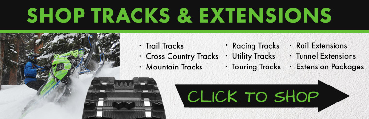 Shop Snowmobile Tracks, Trail Tracks, Trail Extensions, Tunnel Extensions & More!