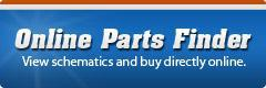 Online Parts Finder: View schematics and buy directly online.