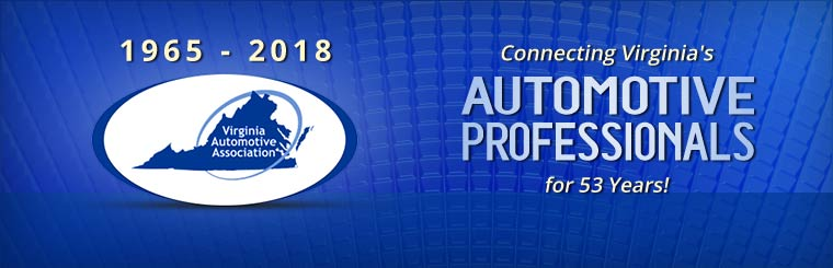 The Virginia Automotive Association has been connecting Virginia's automotive professionals for 53 years!