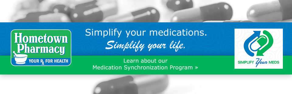 Simplify your medications and your life with our Medication Synchronization Program.