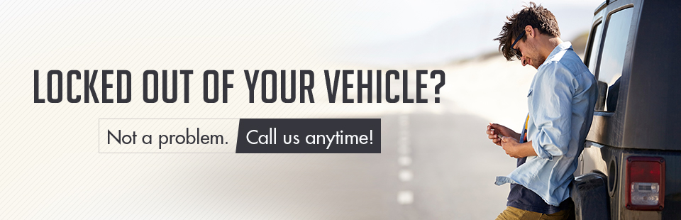 Locked out of your vehicle? Not a problem. Call (218) 349-3991 anytime!