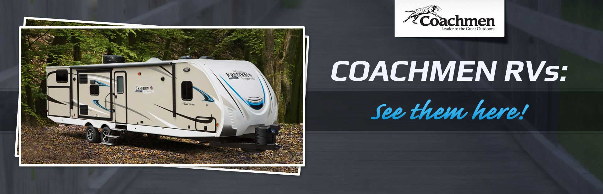 Coachmen RVs: See them here!