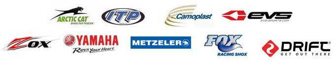 We proudly carry products from Arctic Cat, ITP, Camoplast, EVS, ZOX, Yamaha, Metzeler, Fox Racing Shox, and Drift.