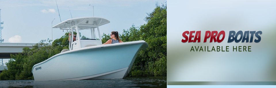 SEA PRO Boats Available Here: Click here to view the models.