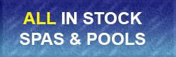All in stock spas and pools