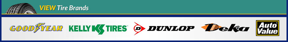 We carry products from Goodyear, Kelly, Dunlop, Deka Batteries, and Auto Value.