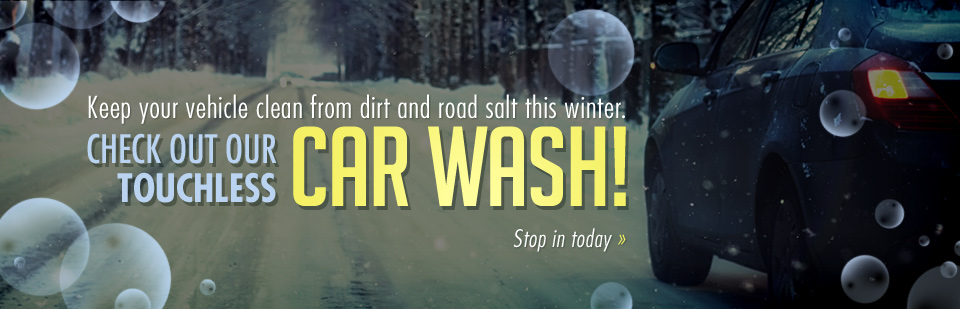 Keep your vehicle clean from dirt and road salt this winter. Check out our touchless car wash!