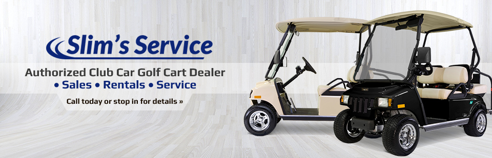 Slim's Service is an authorized Club Car golf cart dealer! Call (320) 384-6193 today or stop in for details.