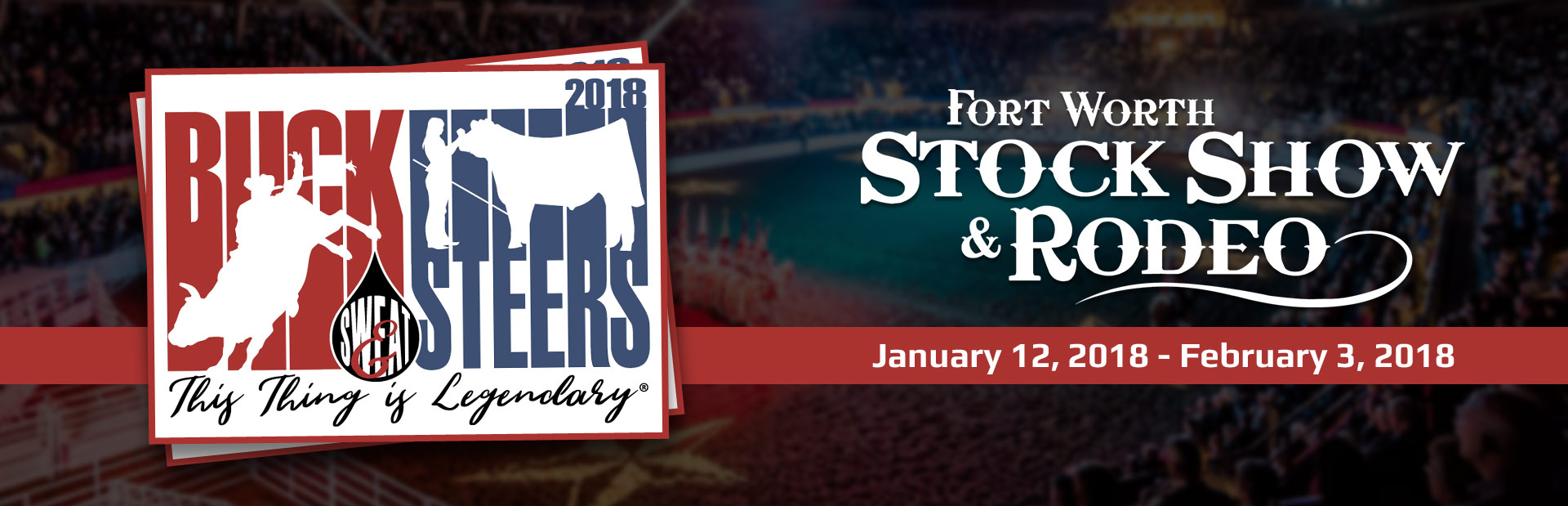 Join us at the Fort Worth Stock Show & Rodeo January 12 through February 3! Click here for details.
