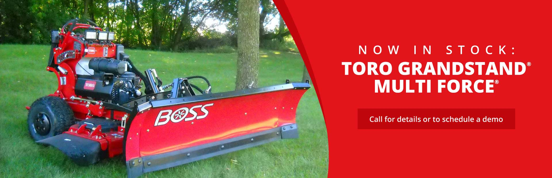 The Toro GrandStand® MULTI FORCE® is now in stock! Call (651) 429-9297 for details or to schedule a demo.