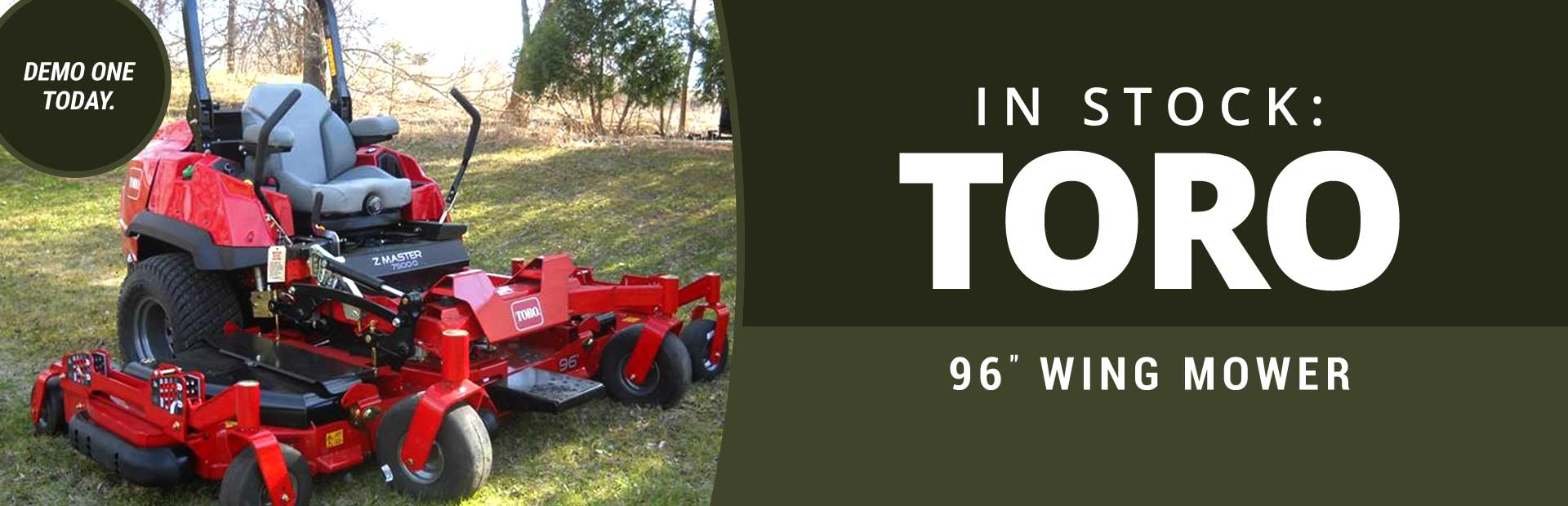 The Toro 96'' Wing Mower is in stock! Demo one today.