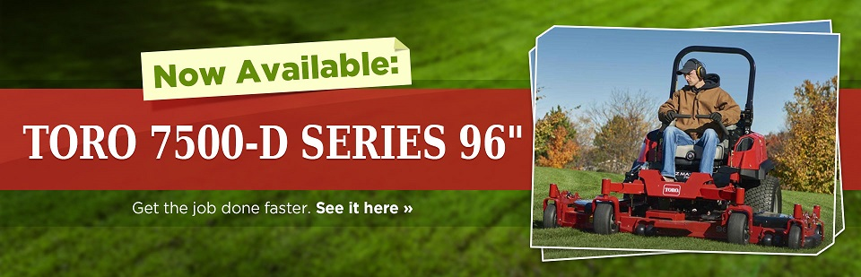 Now Available: Toro 7500-D Series 96''