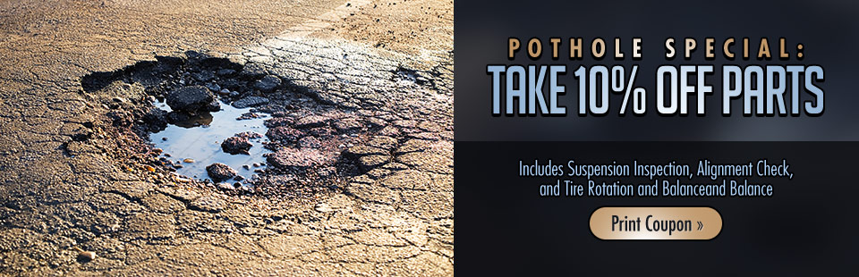 Our Pothole Special is just $39.00! Click here for details.
