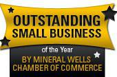 We received the Outstanding Small Business of the Year By Mineral Wells Chamber of Commerce!