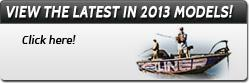 View the latest in 2013 models! Click here