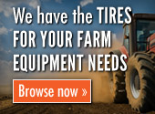 We have the Tires for all your farm equipment needs. Browse now.