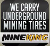 We carry underground mining tires!
