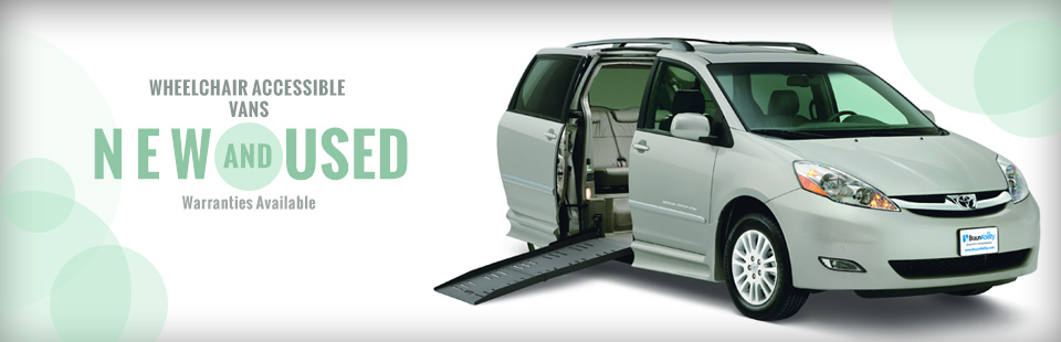 We have new and used wheelchair accessible vans with warranties available! Click here to view our selection.