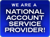 We are a national account service provider!