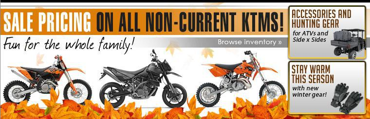 We've got sale pricing on all non-current KTMs! They're fun for the whole family! Click here to browse our inventory.