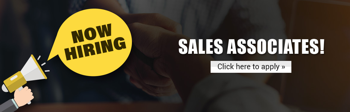 Now Hiring Sales Associates: Click here to apply.