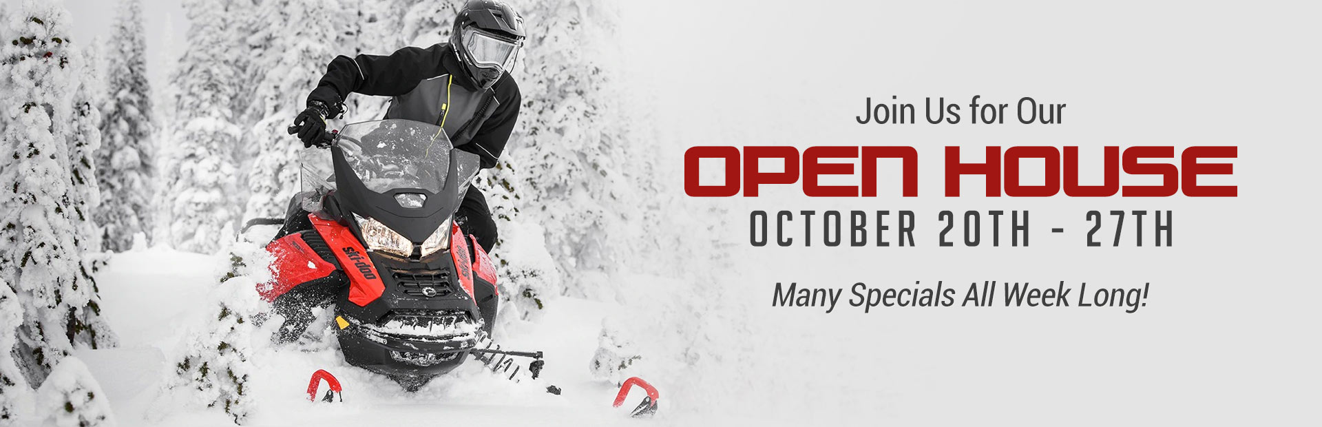 Join us October 20th - 27th for our Open House!