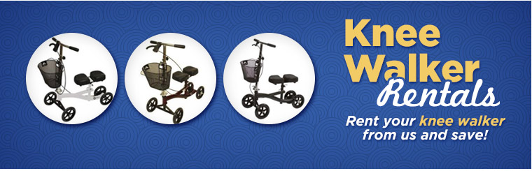 Knee Walker Rentals: Rent your knee walker from us and save! Click here for details.